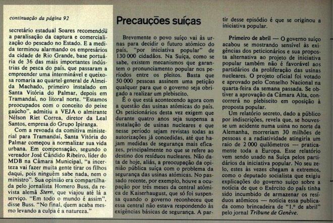 """Jornalista da revista alemã Stern: """"Em todo o mundo é assim. No final, quem acaba mesmo levando a culpa é a natureza"""". Revista Veja - 26 abril 1978"""